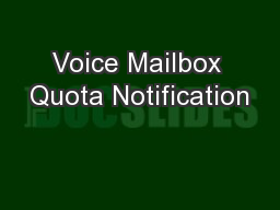 Voice Mailbox Quota Notification