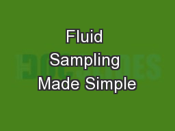 Fluid Sampling Made Simple