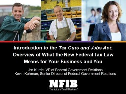 Introduction to the  Tax Cuts and Jobs Act PowerPoint PPT Presentation