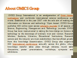 About OMICS Group       OMICS Group International is an amalgamation of