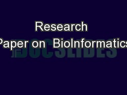 Research Paper on  BioInformatics