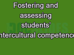 Fostering and assessing students� intercultural competence