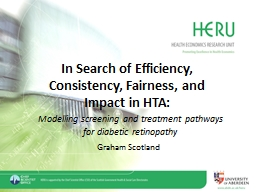 In Search of Efficiency, Consistency, Fairness, and Impact in HTA