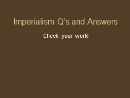 Imperialism Q's and Answers