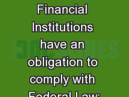 Banking and Marijuana Financial Institutions have an obligation to comply with Federal Law: