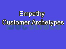 Empathy Customer Archetypes