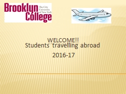 Welcome!! Students travelling abroad