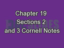 Chapter 19 Sections 2 and 3 Cornell Notes