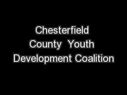 Chesterfield County  Youth Development Coalition