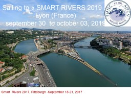 Sailing  to « SMART RIVERS 2019 »,