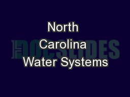 North Carolina Water Systems PowerPoint PPT Presentation