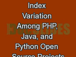 Maintainability Index Variation Among PHP, Java, and Python Open Source Projects