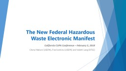 The New Federal Hazardous Waste Electronic Manifest