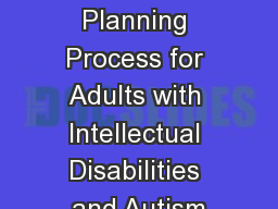 Person Centered Planning Process for Adults with Intellectual Disabilities and Autism