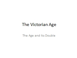 The Victorian Age The Age and
