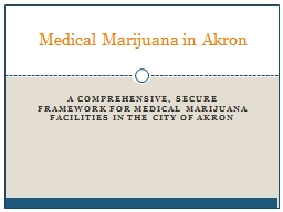 a Comprehensive, Secure Framework for medical marijuana facilities IN THE City of