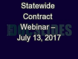 Statewide Contract Webinar – July 13, 2017
