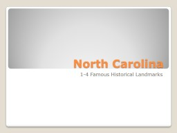 North Carolina 1-4 Famous PowerPoint PPT Presentation