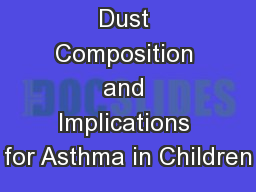 Barnyard Dust Composition and Implications for Asthma in Children