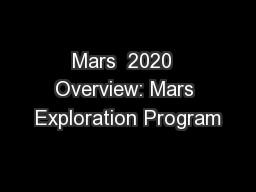 Mars  2020  Overview: Mars Exploration Program