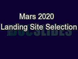 Mars 2020  Landing Site Selection