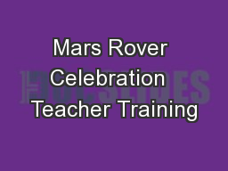 Mars Rover Celebration  Teacher Training