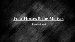 Four Horses & the Martyrs