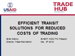 EFFICIENT TRANSIT SOLUTIONS FOR REDUCED COSTS OF TRADING
