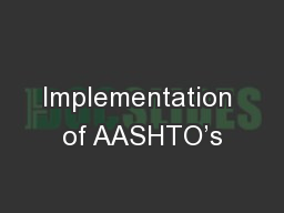 Implementation of AASHTO's