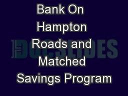 Bank On  Hampton Roads and Matched Savings Program