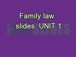 Family law slides  UNIT 1