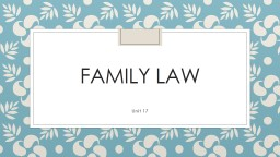 Family   law Unit  17 Prepare your own definition of a family and answer the following questions PowerPoint PPT Presentation