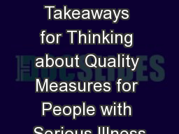 Three Takeaways for Thinking about Quality Measures for People with Serious Illness