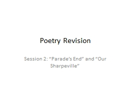 "Poetry Revision Session 2: ""Parade's End"" and ""Our Sharpeville"""