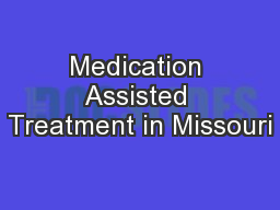 Medication Assisted Treatment in Missouri