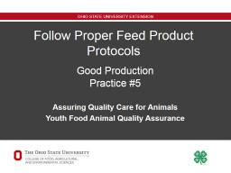 Follow Proper Feed Product Protocols