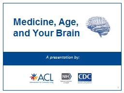 Medicine, Age, and Your Brain