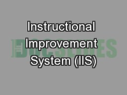 Instructional Improvement System (IIS)