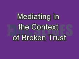 Mediating in the Context of Broken Trust