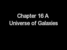 Chapter 16 A Universe of Galaxies