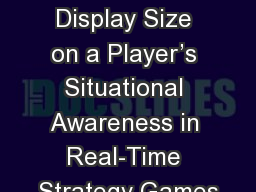 Effect of Display Size on a Player's Situational Awareness in Real-Time Strategy Games