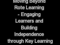 Moving�Beyond Rote Learning -�Engaging Learners and Building Independence through Key Learning