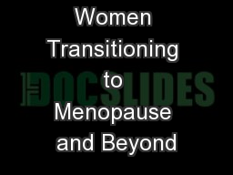 Treating Women Transitioning to Menopause and Beyond