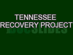 TENNESSEE RECOVERY PROJECT