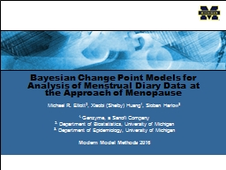 Bayesian Change Point Models for Analysis of Menstrual Diary Data at the Approach of Menopause