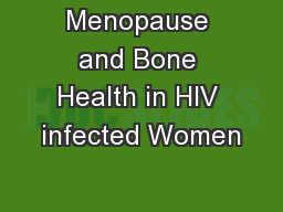 Menopause and Bone Health in HIV infected Women