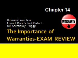 The Importance of  Warranties-EXAM REVIEW