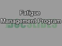 Fatigue Management Program