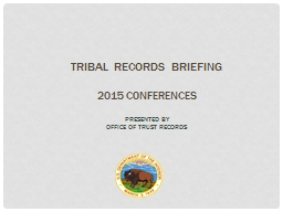 Tribal Records Briefing 2015 Conferences