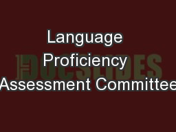 Language Proficiency Assessment Committee